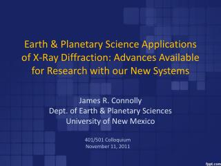 James R. Connolly Dept. of Earth & Planetary Sciences University of New Mexico