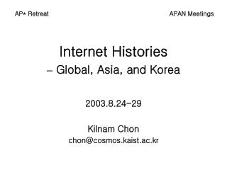 Internet Histories  –  Global, Asia, and Korea