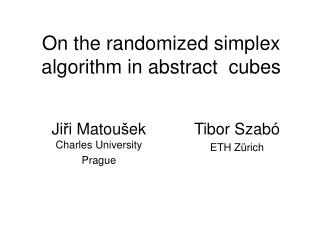 On the randomized simplex algorithm in abstract  cubes