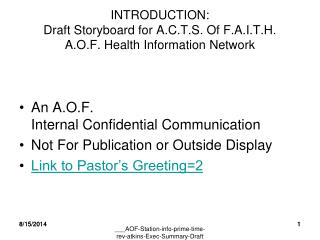 INTRODUCTION: Draft Storyboard for A.C.T.S. Of F.A.I.T.H.  A.O.F. Health Information Network