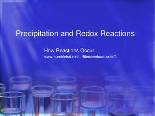 Precipitation and Redox Reactions