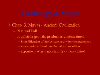 Technology & Mayas