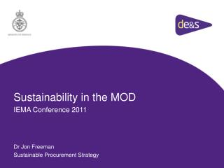 Sustainability in the MOD IEMA Conference 2011