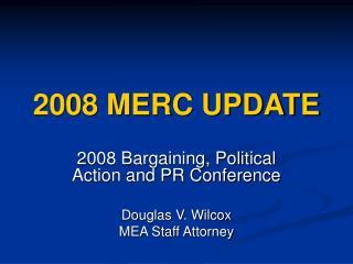 2008 MERC UPDATE