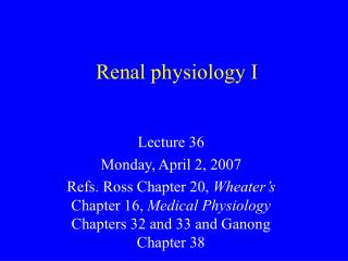 Renal physiology I