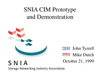 SNIA CIM Prototype  and Demonstration