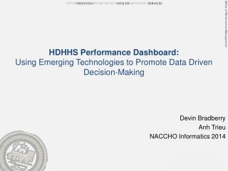 HDHHS Performance Dashboard: Using Emerging Technologies to Promote Data Driven Decision-Making