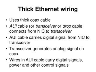Thick Ethernet wiring
