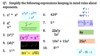 Q 2 : Simplify the following expressions keeping in mind rules about exponents. x 3 * x 5