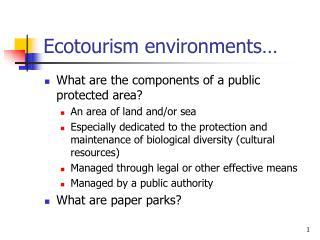 Ecotourism environments…