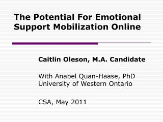 The Potential For Emotional Support Mobilization Online