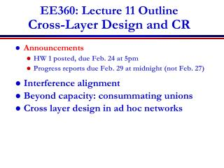 EE360: Lecture 11 Outline Cross-Layer Design and CR