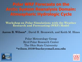 Polar WRF Forecasts on the  Arctic System Reanalysis Domain: Atmospheric Hydrologic Cycle