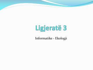 Informatike - Ekologji