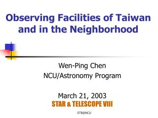 Observing Facilities of Taiwan and in the Neighborhood