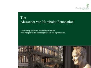 The  Alexander von Humboldt Foundation