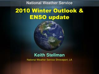 2010 Winter Outlook & ENSO update