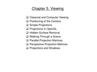 Chapter 5. Viewing