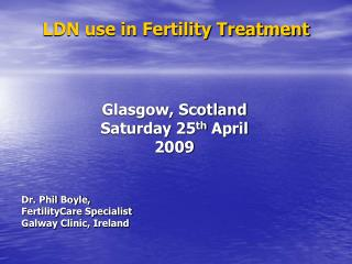 LDN use in Fertility Treatment