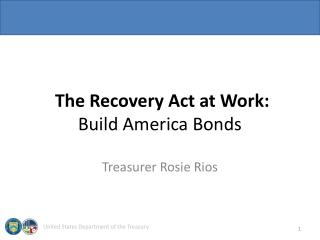 The Recovery Act at Work:  Build America Bonds