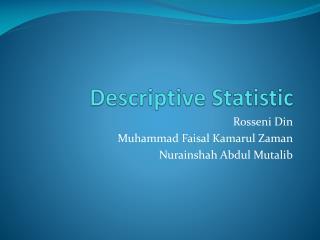 Descriptive Statistic