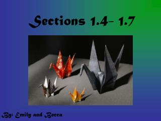 Sections 1.4- 1.7