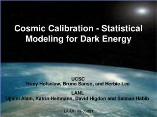 Cosmic Calibration - Statistical Modeling for Dark Energy