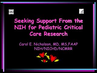 Seeking Support From the NIH for Pediatric Critical Care Research