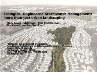 Ecological-Engineered Stormwater Management: more than just urban landscaping