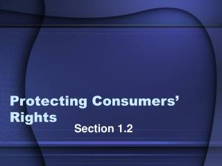 Protecting Consumers' Rights