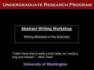 Abstract Writing Workshop Writing Abstracts in the Sciences