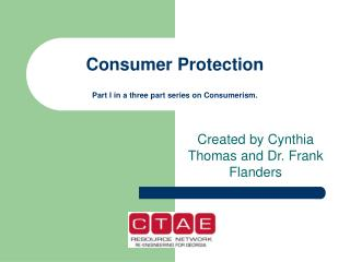 Consumer Protection Part I in a three part series on Consumerism.
