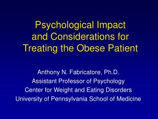 Psychological Impact and Considerations for Treating the Obese Patient