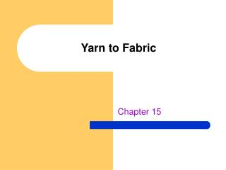 Yarn to Fabric