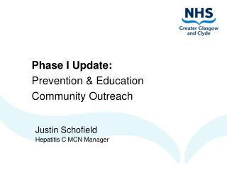 Phase I Update: Prevention & Education Community Outreach