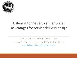 Listening to the service user voice:   advantages for service delivery design