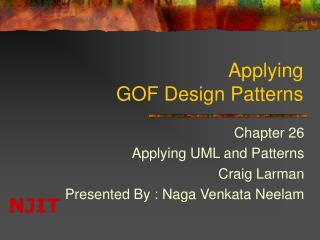 Applying  GOF Design Patterns