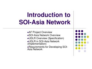 Introduction to  SOI-Asia Network