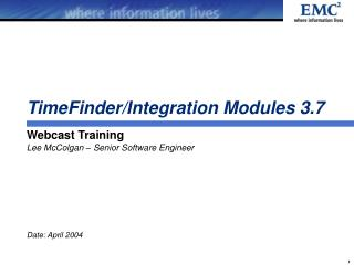 TimeFinder/Integration Modules 3.7