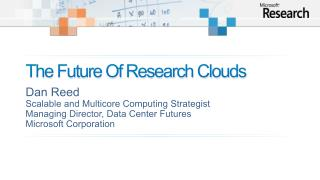 The Future Of Research Clouds