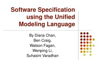 Software Specification using the Unified Modeling Language