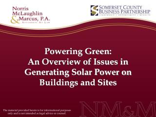 Powering Green: An Overview of Issues in Generating Solar Power on Buildings and Sites