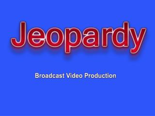 Broadcast Video Production