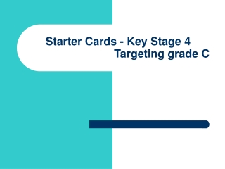 Starter Cards - Key Stage 4 Targeting grade C