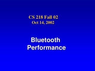 Bluetooth  Performance