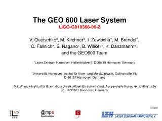 The GEO 600 Laser System LIGO-G010366-00-Z