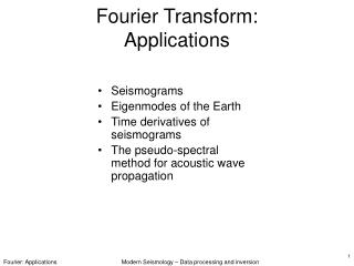 Fourier Transform: Applications