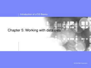 Chapter 5: Working with data sets