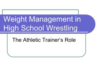 Weight Management in High School Wrestling