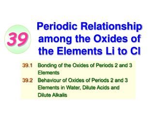 Periodic Relationship among the Oxides of the Elements Li to Cl